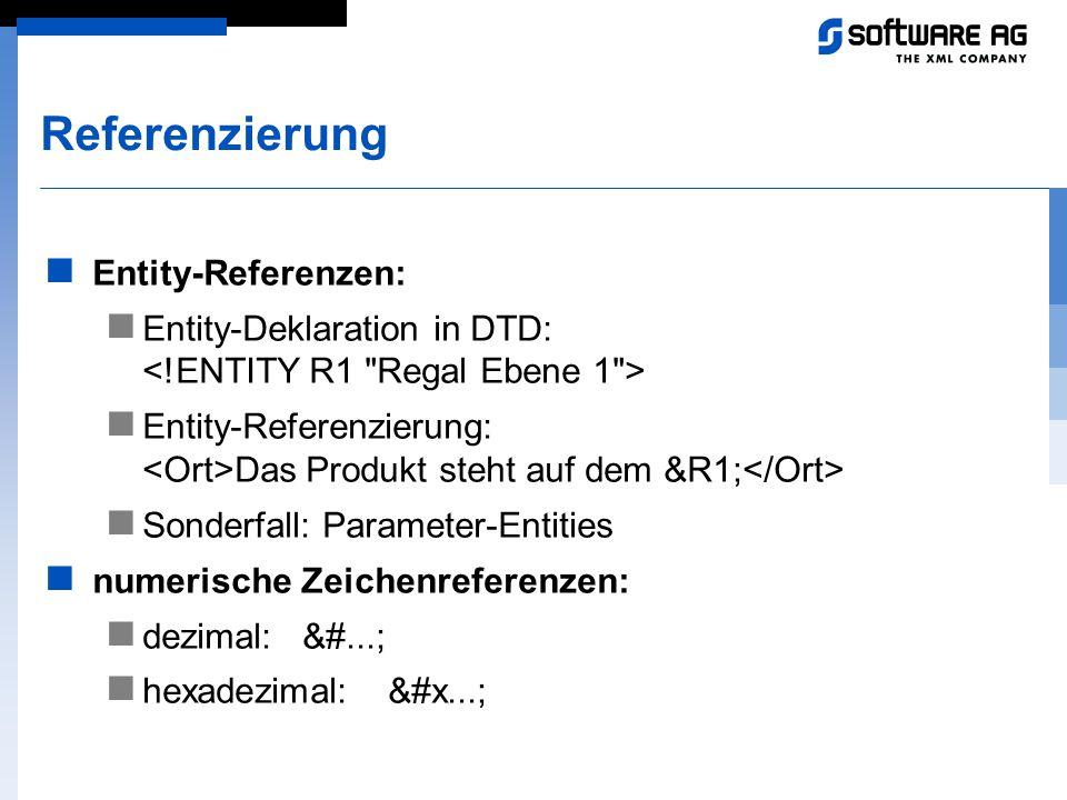 Referenzierung Entity-Referenzen: