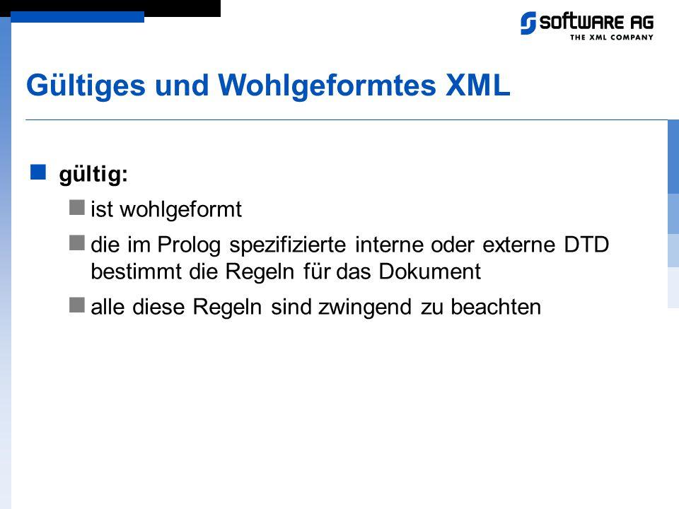 Gültiges und Wohlgeformtes XML