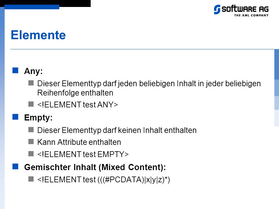 Elemente Any: Empty: Gemischter Inhalt (Mixed Content):