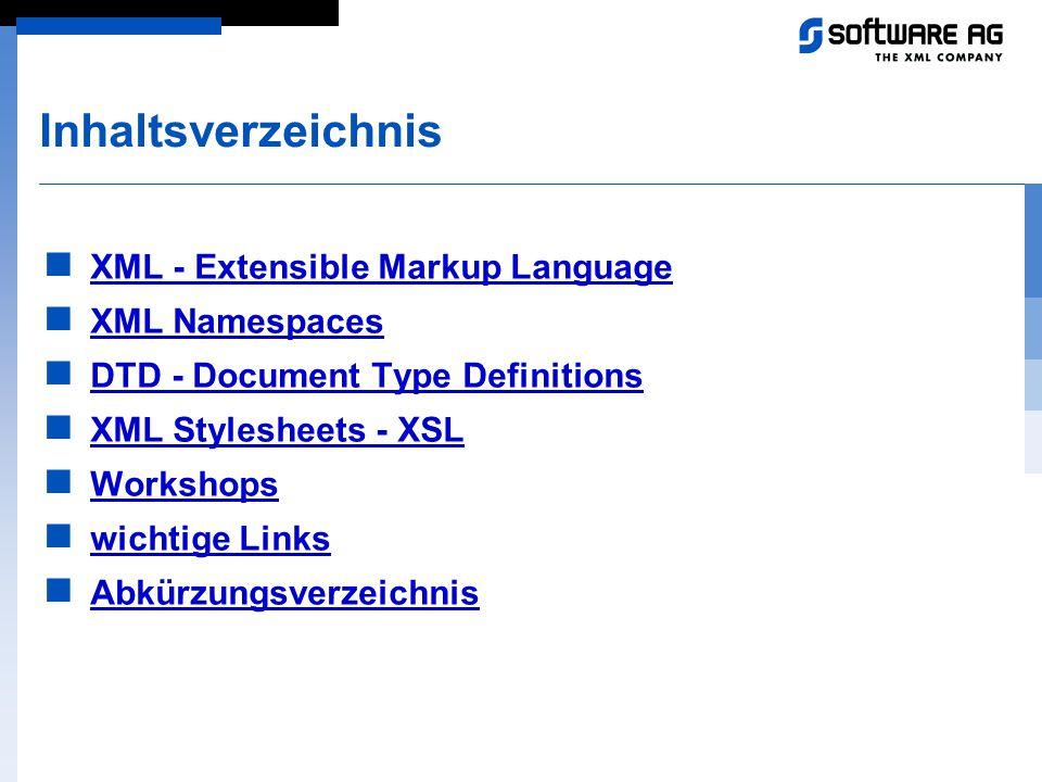 Inhaltsverzeichnis XML - Extensible Markup Language XML Namespaces