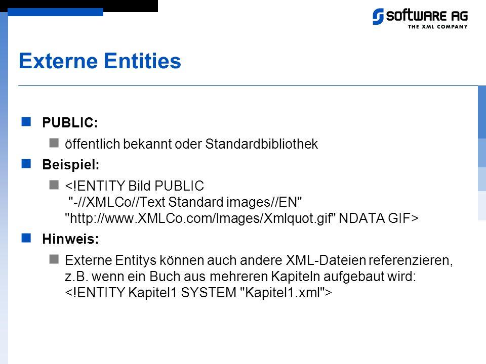 Externe Entities PUBLIC: öffentlich bekannt oder Standardbibliothek