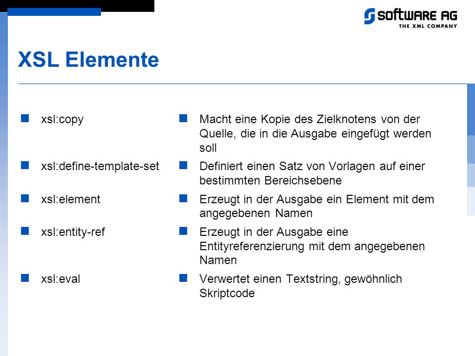 XSL Elemente xsl:copy xsl:define-template-set xsl:element