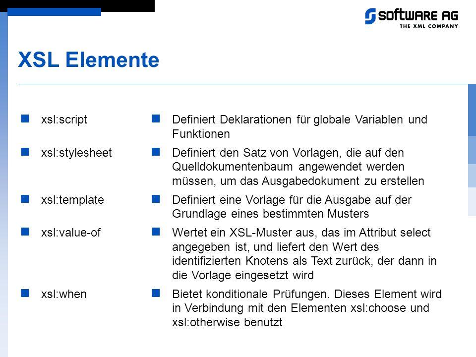 XSL Elemente xsl:script xsl:stylesheet xsl:template xsl:value-of