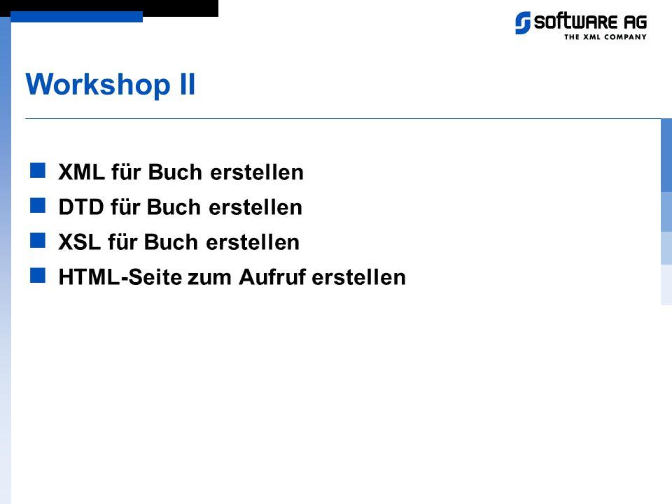 Workshop II XML für Buch erstellen DTD für Buch erstellen