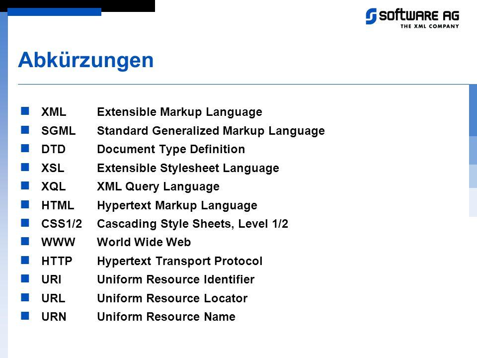 Abkürzungen XML Extensible Markup Language