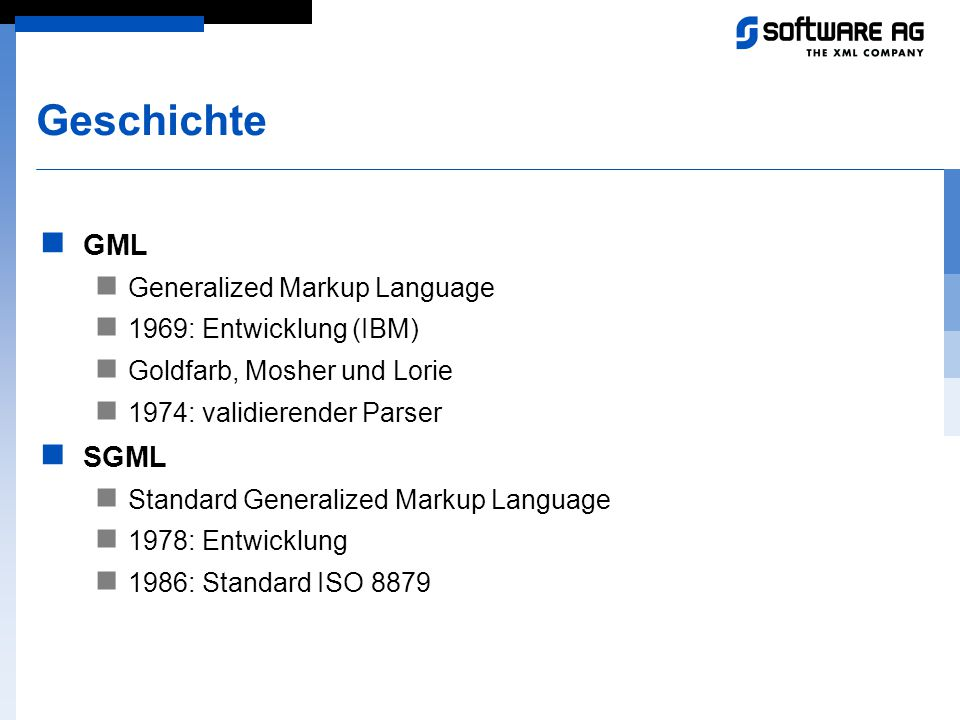 Geschichte GML SGML Generalized Markup Language