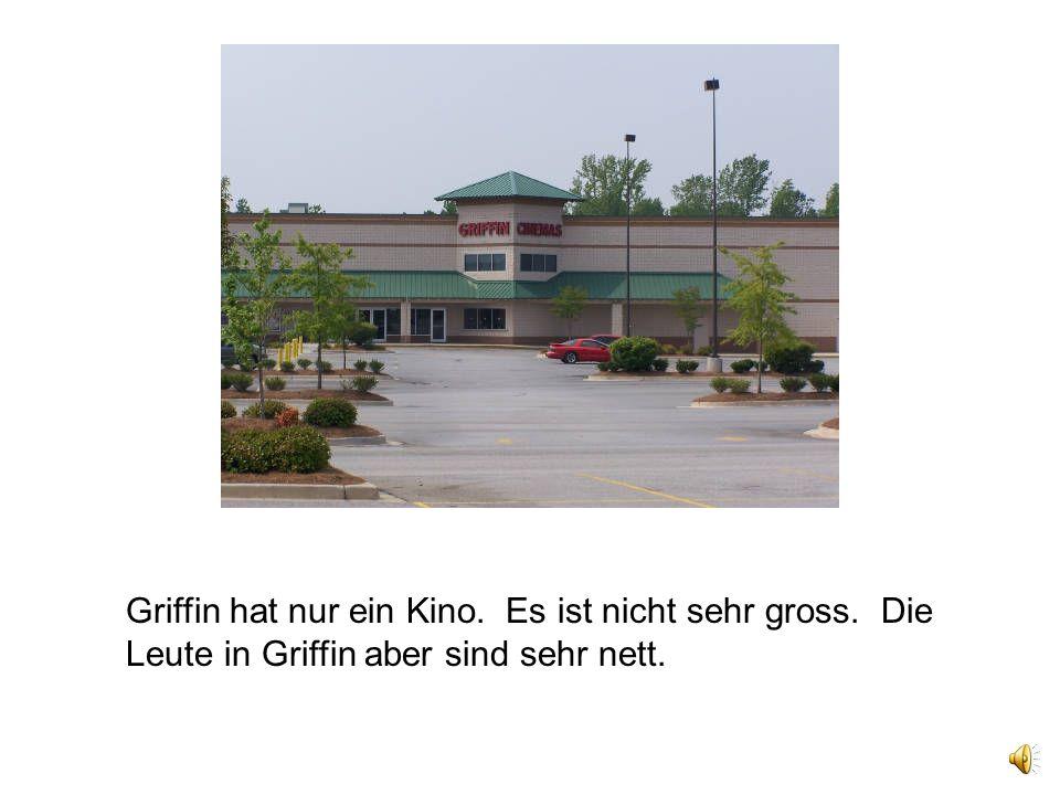 Griffin hat nur ein Kino. Es ist nicht sehr gross