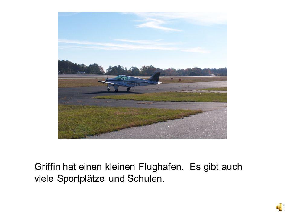Griffin hat einen kleinen Flughafen