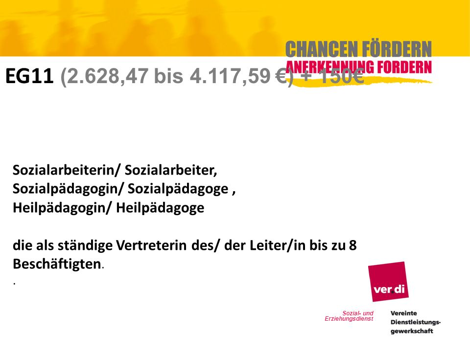 EG11 (2.628,47 bis 4.117,59 €) + 150€