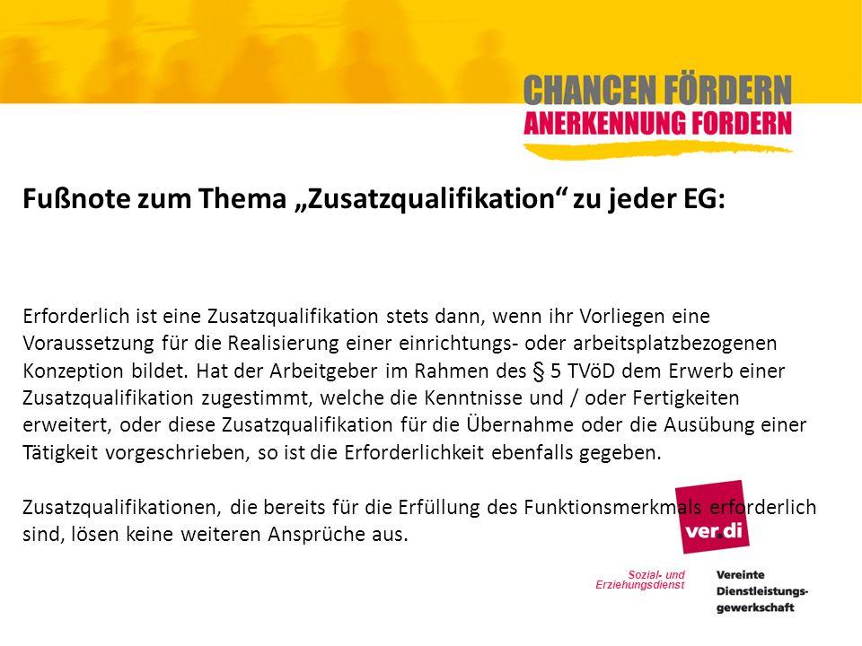 """Fußnote zum Thema """"Zusatzqualifikation zu jeder EG:"""