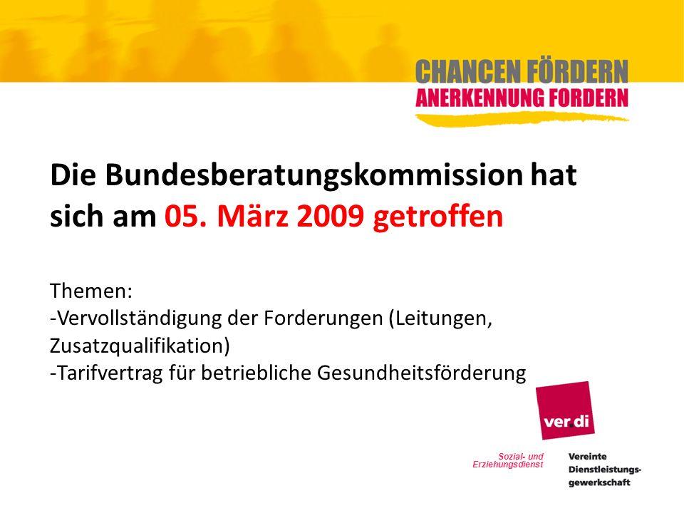 Die Bundesberatungskommission hat sich am 05. März 2009 getroffen