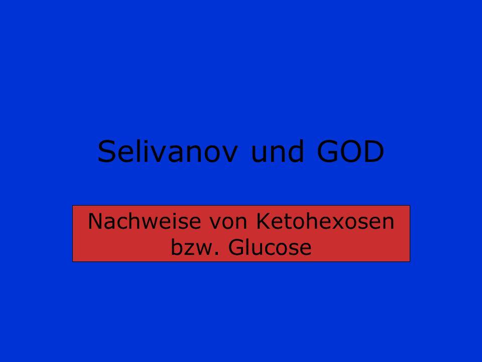 Nachweise von Ketohexosen bzw. Glucose
