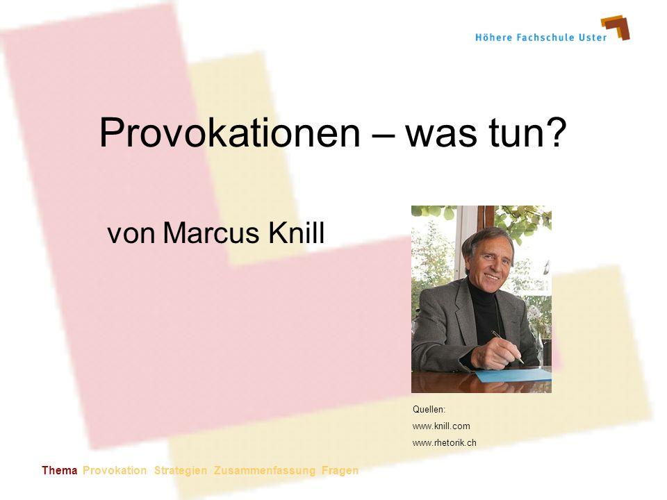 Provokationen – was tun