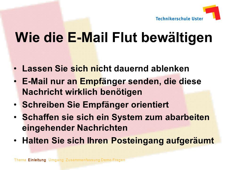 Wie die E-Mail Flut bewältigen