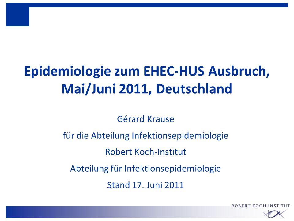 Epidemiologie zum EHEC-HUS Ausbruch, Mai/Juni 2011, Deutschland