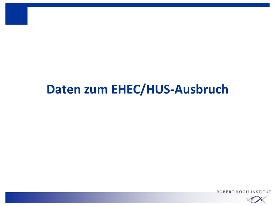 Daten zum EHEC/HUS-Ausbruch