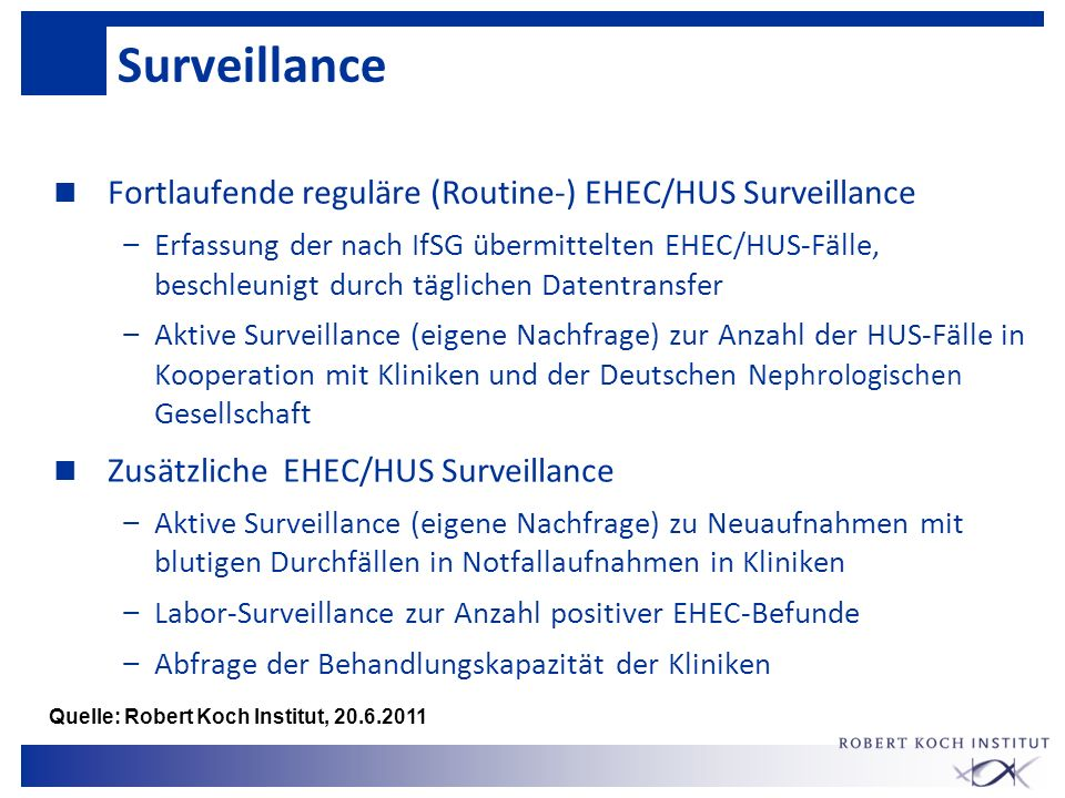 Surveillance Fortlaufende reguläre (Routine-) EHEC/HUS Surveillance