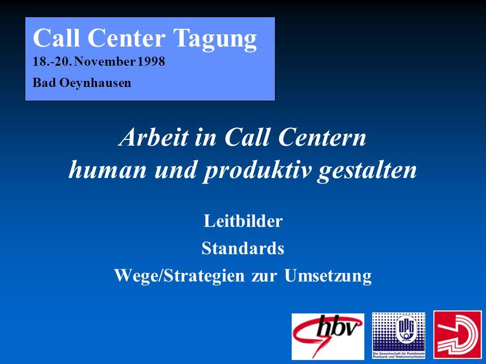 Arbeit in Call Centern human und produktiv gestalten