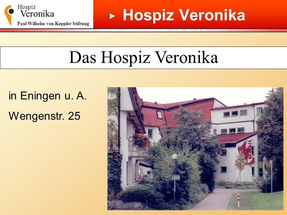 Das Hospiz Veronika Hospiz Veronika ▶ in Eningen u. A. Wengenstr. 25