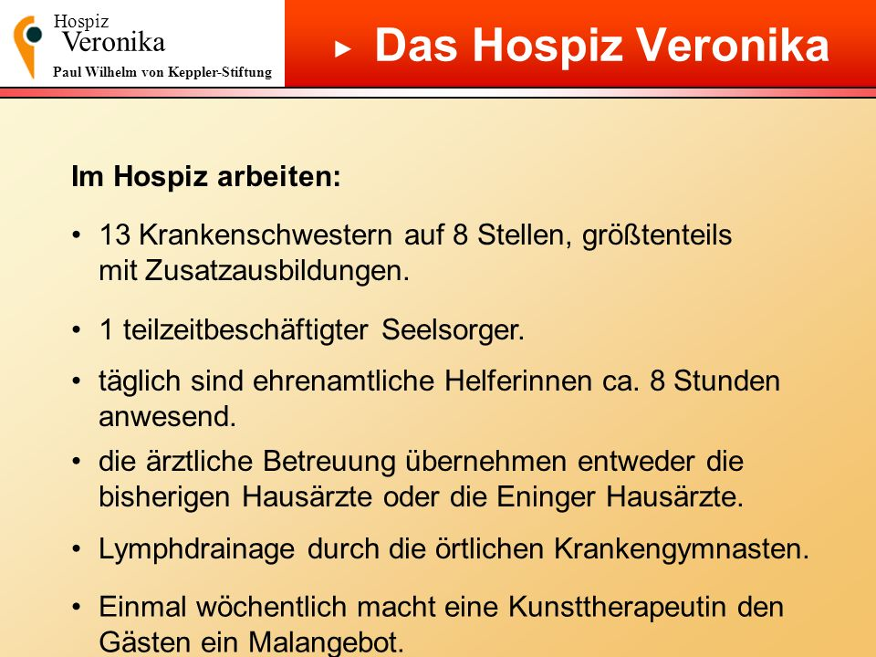 Das Hospiz Veronika ▶ Veronika Im Hospiz arbeiten: