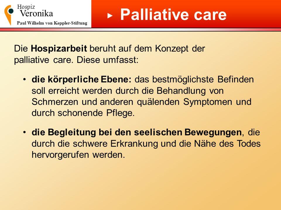 Palliative care ▶ Veronika