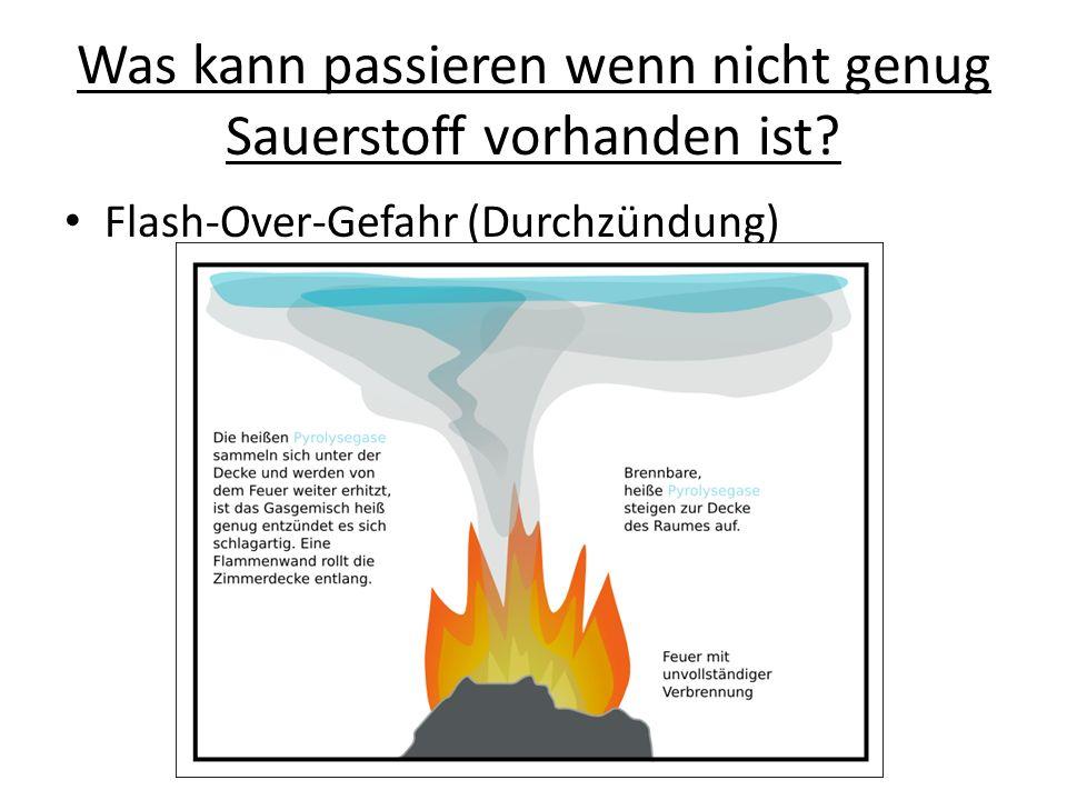 Was kann passieren wenn nicht genug Sauerstoff vorhanden ist