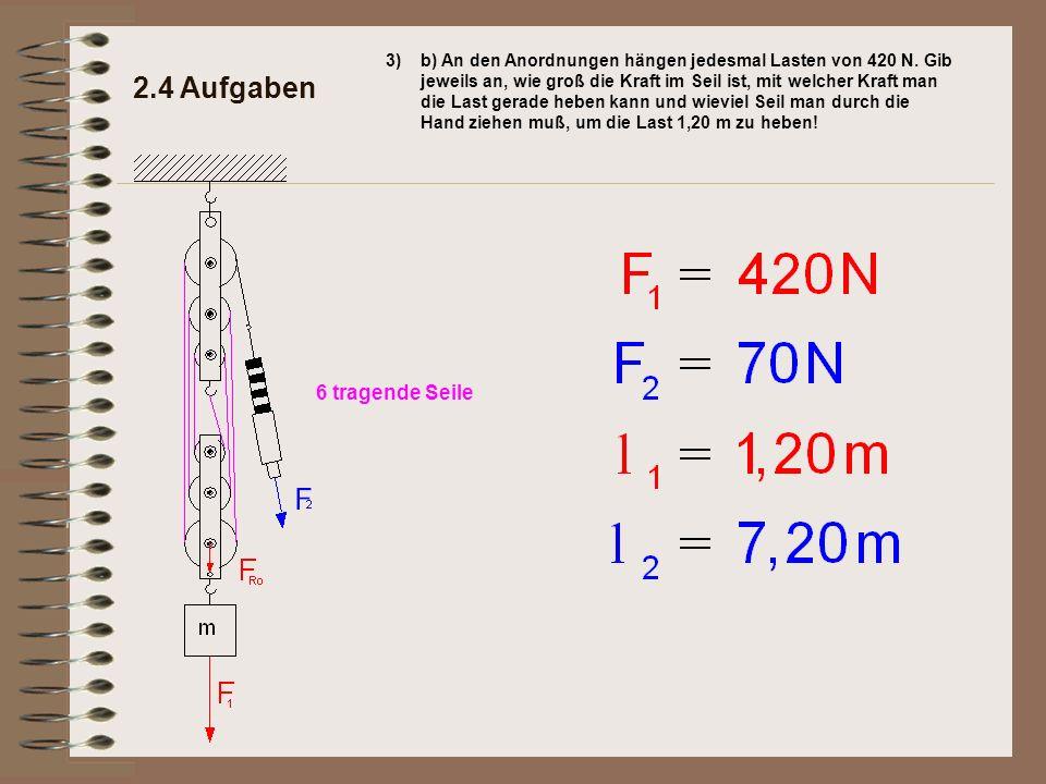 2.4 Aufgaben 6 tragende Seile 3)