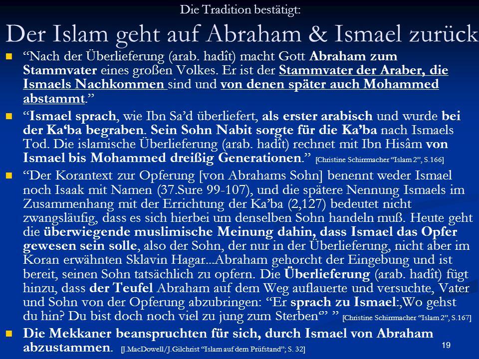 Die Tradition bestätigt: Der Islam geht auf Abraham & Ismael zurück