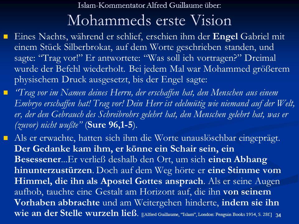 Islam-Kommentator Alfred Guillaume über: Mohammeds erste Vision