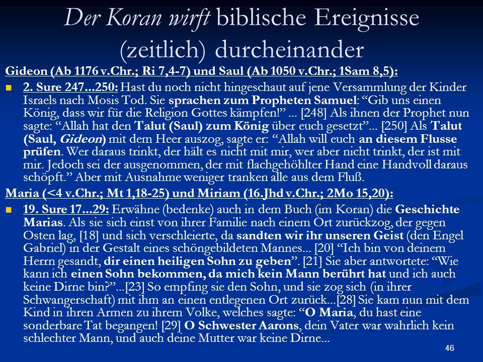 Der Koran wirft biblische Ereignisse (zeitlich) durcheinander