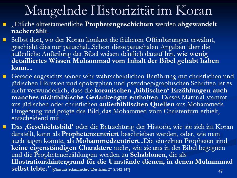 Mangelnde Historizität im Koran
