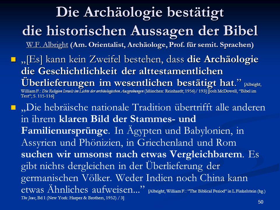 Die Archäologie bestätigt die historischen Aussagen der Bibel W. F