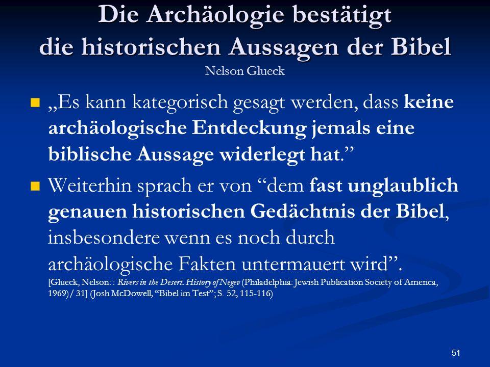 Die Archäologie bestätigt die historischen Aussagen der Bibel Nelson Glueck