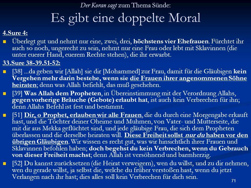 Der Koran sagt zum Thema Sünde: Es gibt eine doppelte Moral