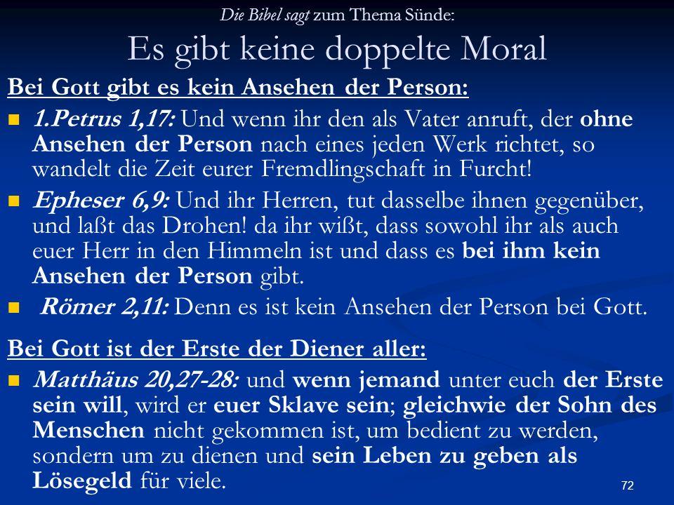 Die Bibel sagt zum Thema Sünde: Es gibt keine doppelte Moral