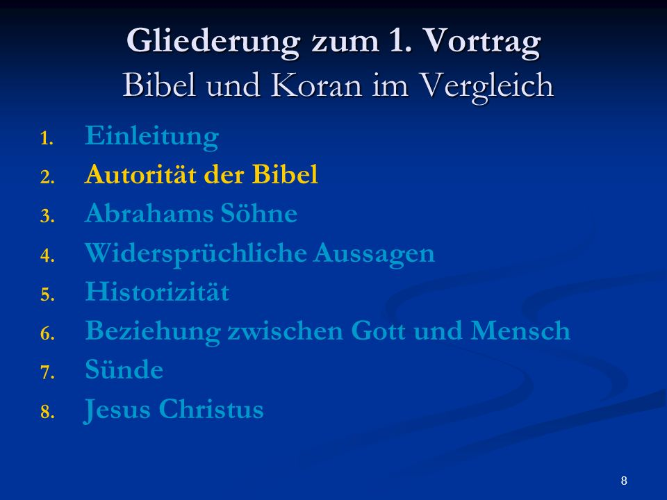 Gliederung zum 1. Vortrag Bibel und Koran im Vergleich