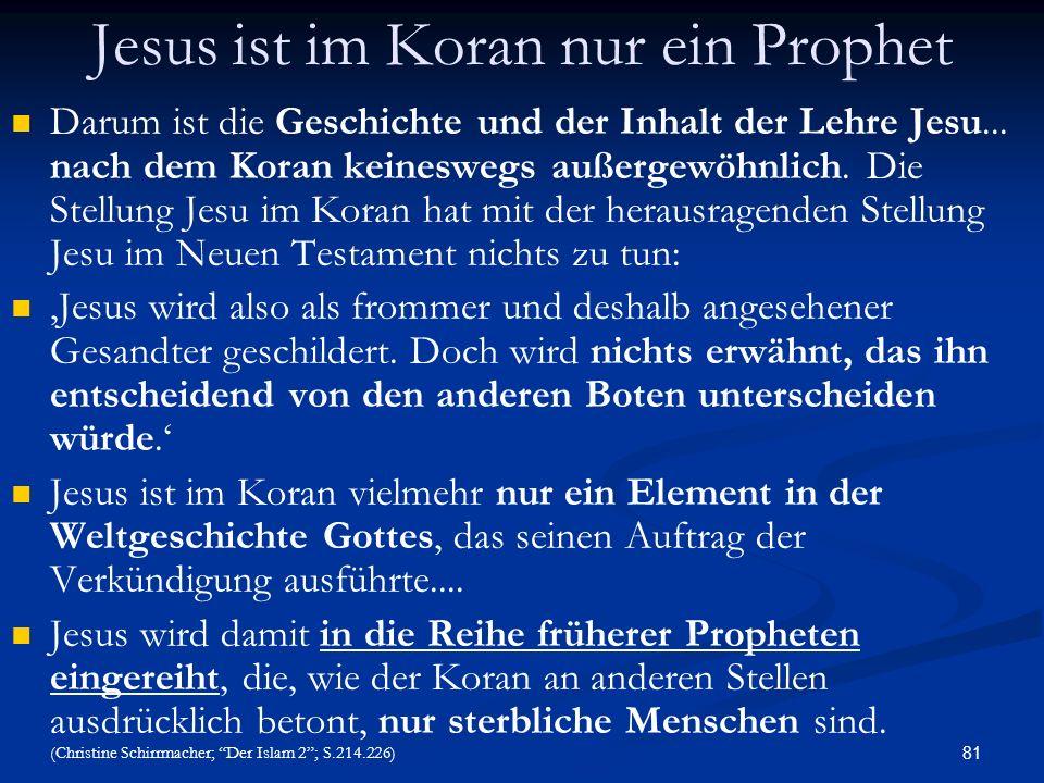 Jesus ist im Koran nur ein Prophet