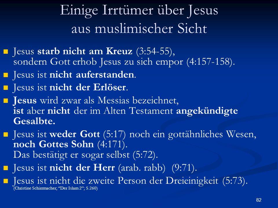 Einige Irrtümer über Jesus aus muslimischer Sicht