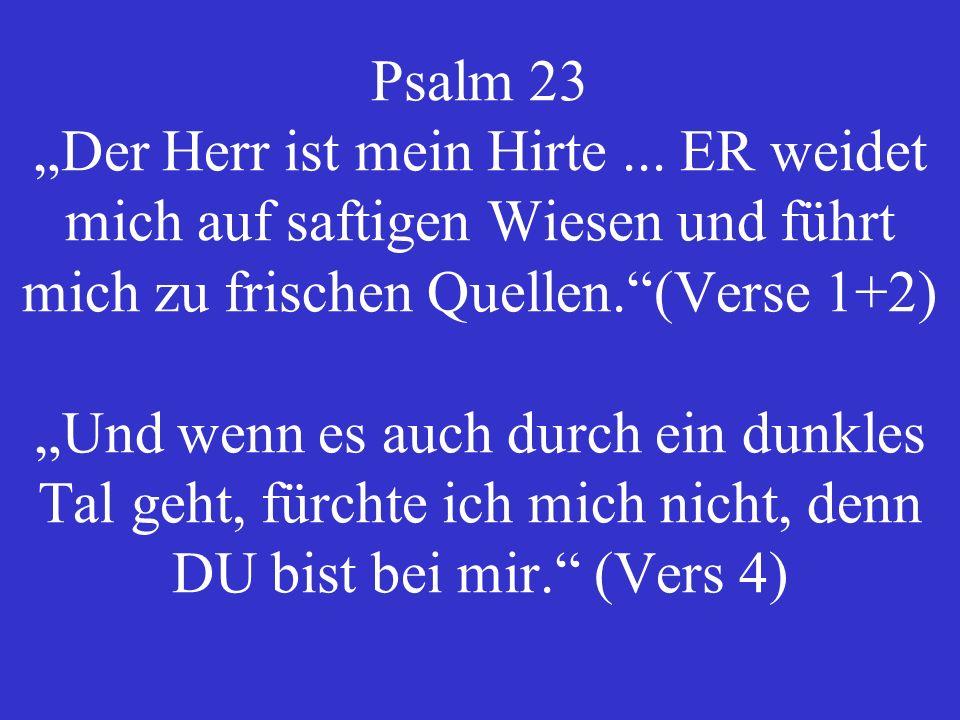 """Psalm 23 """"Der Herr ist mein Hirte"""