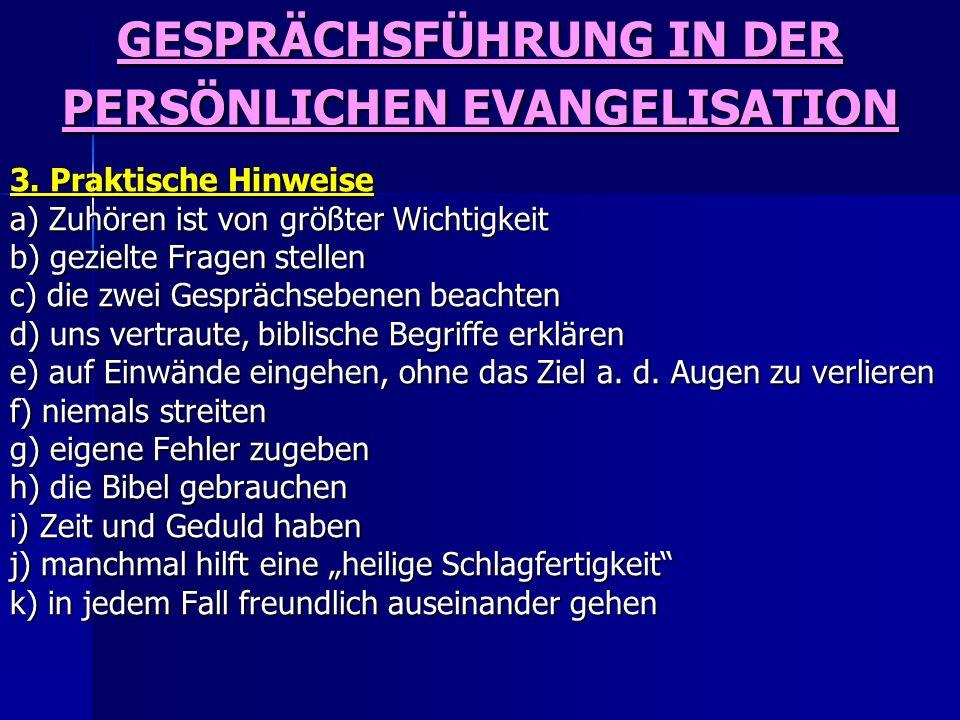 GESPRÄCHSFÜHRUNG IN DER PERSÖNLICHEN EVANGELISATION