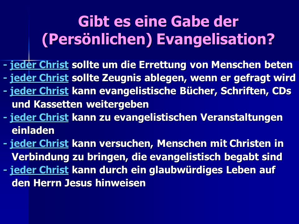 Gibt es eine Gabe der (Persönlichen) Evangelisation