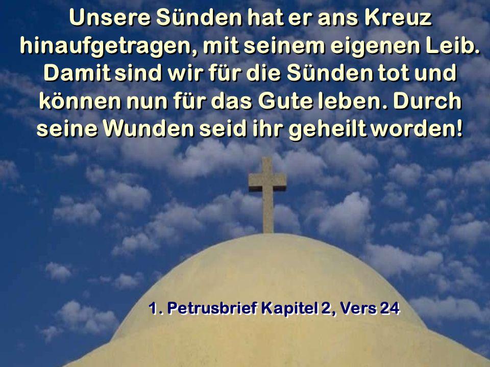 1. Petrusbrief Kapitel 2, Vers 24