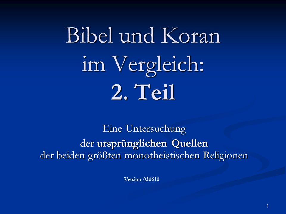 Bibel und Koran im Vergleich: 2. Teil