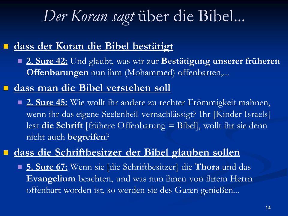Der Koran sagt über die Bibel...