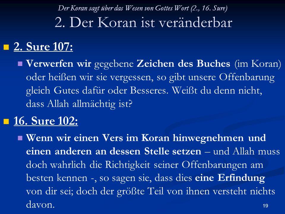 Der Koran sagt über das Wesen von Gottes Wort (2. , 16. Sure) 2