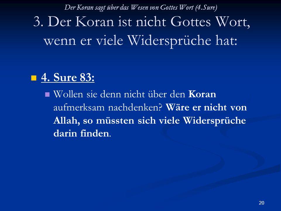 Der Koran sagt über das Wesen von Gottes Wort (4. Sure) 3