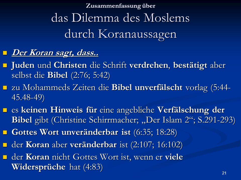 Zusammenfassung über das Dilemma des Moslems durch Koranaussagen