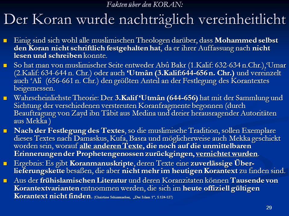 Fakten über den KORAN: Der Koran wurde nachträglich vereinheitlicht