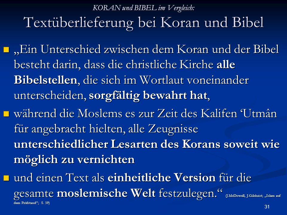 KORAN und BIBEL im Vergleich: Textüberlieferung bei Koran und Bibel