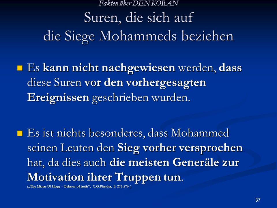 Fakten über DEN KORAN Suren, die sich auf die Siege Mohammeds beziehen